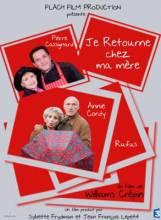 Cмотреть Я возвращаюсь к маме / Je retourne chez ma mere (2012)